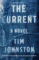 The current : a novel
