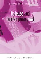 Deleuze and Contemporary Art (Deleuze connections)