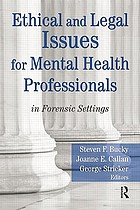Ethical and legal issues for mental health professionals : in forensic settings
