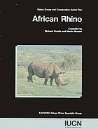 African rhino : status survey and conservation action plan