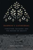 Darwin's cathedral : evolution, religion, and the nature of society