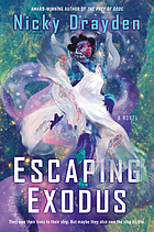 Escaping exodus : a novel