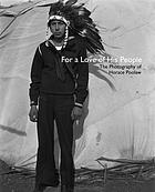 For a love of his people : the photography of Horace Poolaw