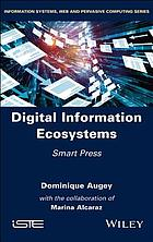 Digital information ecosystems : smart press