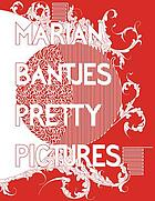 Marian Bantjes : pretty pictures