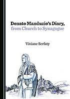 Donato Manduzio's diary, from church to synagogue