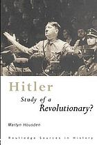 Hitler : study of a revolutionary?