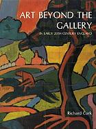 Art beyond the gallery in early 20th century England