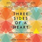 Three sides of a heart : stories about love triangles