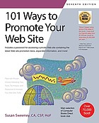 101 ways to promote your web site : filled with proven Internet marketing tips, tools, techniques, and resources to increase your web site traffic