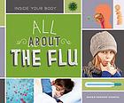 ALL ABOUT THE FLU.