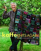 Kaffe knits again : 24 original designs updated for today's knitters