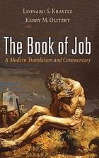 The book of Job  : a modern translation and commentary