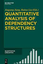 Quantitative analysis of dependency structures