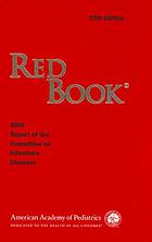 Red Book : 2006 report of the Committee on Infectious Diseases