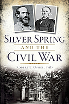 Silver Spring and the Civil War