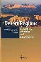 Desert regions : population, migration, and environment