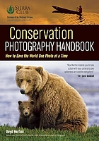 Conservation photography handbook : how to save the world one photo at a time