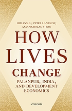 How lives change. Palanpur, India, and development economics.