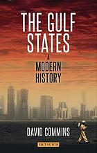 The Gulf States : a modern history