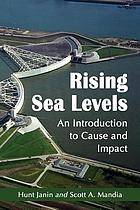 Rising sea levels : an introduction to cause and impact