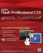 Adobe Flash Professional CS5 digital classroom
