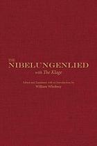 The Nibelungenlied : With the Klage.