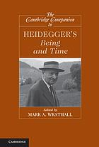 The Cambridge companion to Heidegger's Being and time