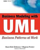 Business modeling with UML : business patterns at work