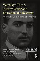 Vygotsky's theory in early childhood education and research : Russian and Western values