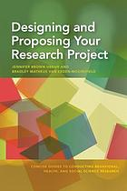 Designing and Proposing Your Research Project.