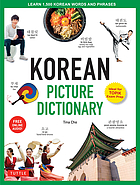 Korean Picture Dictionary : Learn 1,500 Korean Words and Phrases [Ideal for TOPIK Exam Prep [Includes Online Audio].
