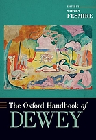 The Oxford handbook of Dewey