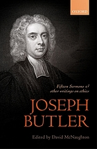 Joseph Butler : fifteen sermons preached at the Rolls chapel and other writings on ethics