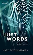 Just words : on speech and hidden harm
