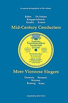 Mid-century conductors ; More Viennese singers