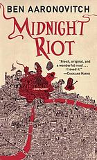 Midnight riot : a rivers of London novel / #1.