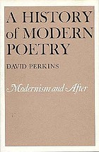 A history of modern poetry : from the 1890's to the high modernist mode