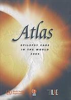 Atlas : epilepsy care in the world.