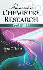 Advances in chemistry research. Volume 50