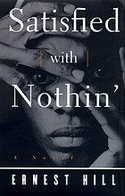 Satisfied with nothin' : a novel