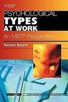 Psychological types at work an MBTI perspective