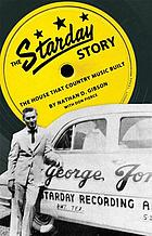 The Starday story : the house that country music built