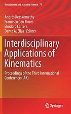 Interdisciplinary applications of kinematics : proceedings of the Third International Conference (IAK)