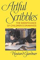 Artful scribbles : the significance of children's drawings