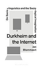 Durkheim and the Internet : on sociolinguistics and the sociological imagination