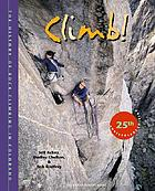 Climb! : the history of rock climbing in Colorado