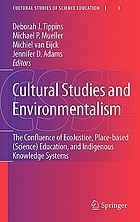 Cultural Studies and Environmentalism : the Confluence of EcoJustice, Place-based (Science) Education, and Indigenous Knowledge Systems