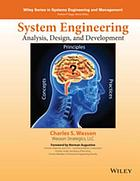 System engineering analysis, design, and development : concepts, principles, and practices