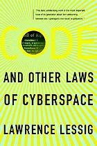 Code and other laws of cyberspace